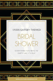 great gatsby 1920s themed bridal shower