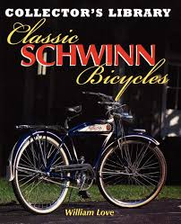 Classic Schwinn Bicycles Collectors Library Amazon Co Uk