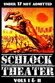 Schlock Theater: Vols I & II - Kindle edition by Bradley, Duane. Crafts,  Hobbies & Home Kindle eBooks @ Amazon.com.