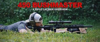 Deer Rifle Caliber Chart 450 Bushmaster A Rifle Caliber Overview