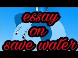 lines on save water essay on why we should save water  5 lines on save water essay on why we should save water excellent essay on save water