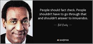 Quote Checker Enchanting Bill Cosby Quote People Should Fact Check People Shouldn't Have To