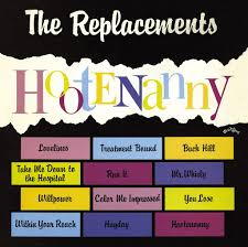 The <b>Replacements</b>: <b>Hootenanny</b> [Expanded Edition] - Music on ...