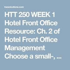 Organizational Chart Of Front Office Management Htt 250 Week 1 Hotel Front Office Resource Ch 2 Of Hotel