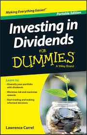 Investing In Dividends For Dummies: Carrel, Lawrence: 9781119121954:  Amazon.com: Books