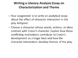 writing a literary analysis essay on characterization and theme  writing a literary analysis essay on characterization and theme your assignment is to write an