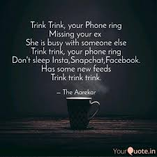 Quotes About Your Ex Extraordinary Trink Trink Your Phone R Quotes Writings By Raj Aarekar