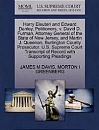 알라딘: Harry Eleuteri and Edward Danley, Petitioners, V. David D ...