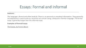 formal essay and informal familiar essay 3 2 2015 9 10