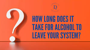 Depending on the body system and test used, alcohol detection times may vary. How Long Does It Take For Alcohol To Leave Your System Dreamlife Recovery