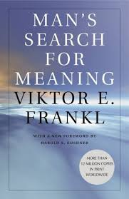"""Man's Search For Meaning Quotes Inspiration Man's Search For Meaning"""" Victor Frankl Inesawolf"""