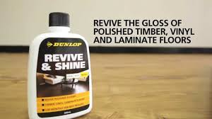 dunlop revive shine revive the gloss of polished timber vinyl and laminate floors