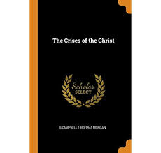 Buy The Crises of the Christ Book Online at Low Prices in India   The  Crises of the Christ Reviews & Ratings - Amazon.in