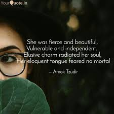She Was Fierce And Beauti Quotes Writings By Arnok Tzudir