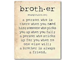 Brother Quotes Delectable The Greatest Brother Quotes And Sibling Sayings
