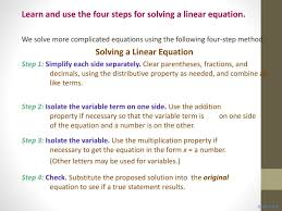 learn and use the four steps for solving a linear equation