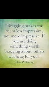 Bragging Quotes Bragging Sayings Bragging Picture Quotes Enchanting Funny Bragging Quotes