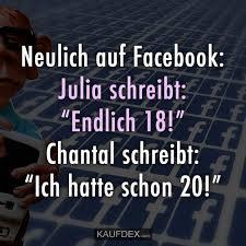 Neulich Auf Facebook Julia Schreibt Endlich 18 Kaufdex