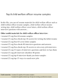 Child Welfare Worker Sample Resume Awesome Top 44 Child Welfare Officer Resume Samples