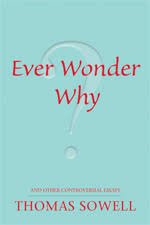 ever wonder why and other controversial essays hoover institution and other controversial essays