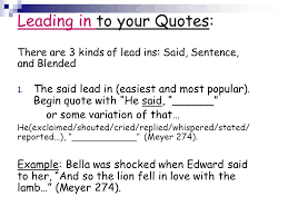 Lead Ins For Quotes Adorable You Can QUOTE Me On That A Quote Is The Exact Wording Of A Statement