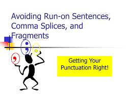 Image result for comma splice and fragment sentences