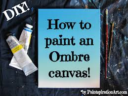 Diy Canvas Painting How To Paint An Ombre Canvas Painting Diy Paintspiration Art