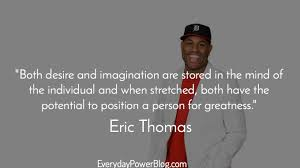 Eric Thomas Quotes Stunning Eric Thomas Quotes Magnificent 48 Eric Thomas Quotes On Beast Mode
