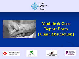 Ppt Module 6 Case Report Form Chart Abstraction