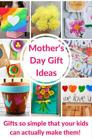 Mother\u0027s Day Gift Ideas for Kids - these are DIY crafts that your ...