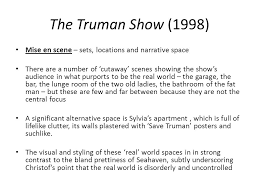 the truman show mise en scene ppt video online  the truman show 1998 mise en scene sets locations and narrative space