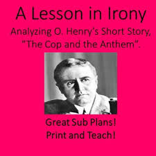 o henry short story the cop and the anthem reading lesson and  o henry short story the cop and the anthem reading lesson and activity