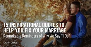 Inspirational Quotes About Marriage Magnificent 48 Inspirational Quotes To Help You Fix Your Marriage