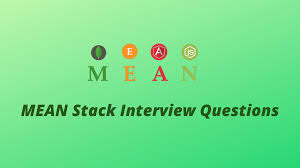 Front End Designer Interview Questions Top 40 Mean Stack Interview Questions And Answers Updated