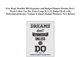 Free Budget Planners Free Book Monthly Bill Organizer And Budget Planner Dreams Dont Work