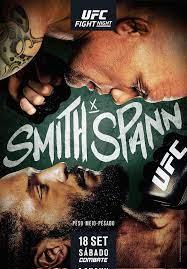 UFC Fight Night: Smith vs. Spann ...