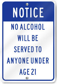 Notice Age Sign Alcohol Under Signstoyou 21 Served No com To Anyone