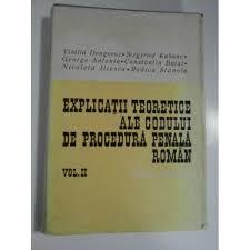 Explicatii teoretice ale codului de procedura penala roman, ( vol II ) - Vintila Dongoroz, Siegfried Kahane, George Antoniu,
