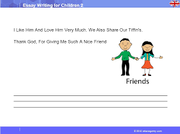 wheresjenny com essay writing for children essay my best  2014 wheresjenny com essay writing for children 2 i like him and love him