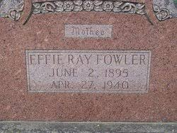 Effie Ray Mize Fowler (1895-1940) - Find A Grave Memorial