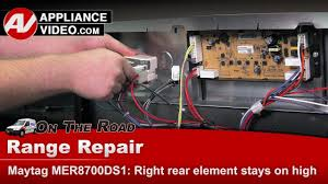Whirlpool Oven Cooktop On Light Stays On Maytag Kenmore Whirlpool Range Element Stays On High Heat Diagnostic Repair