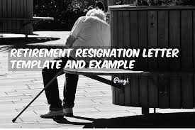 Retirement Resignation Letter Template And Example | Paayi