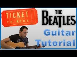 the beatles ticket to ride easy guitar lesson tabs  the beatles ticket to ride easy guitar lesson tabs guitar tutorial