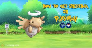 How To Get Shedinja In Pokemon Go