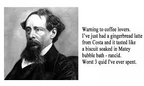 Charles Dickens Quotes Stunning Famous Charles Dickens Quotes About Warning To Coffee Lovers