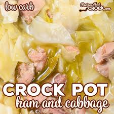 crock pot ham and cabbage low carb