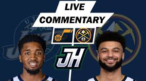 NBA Live Stream Utah Jazz vs Denver Nuggets Live Stream play by play &  commentary - YouTube