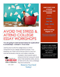 College Essay Writing Workshop Essay Writing Workshop 7 13 19 9 Am 12 Pm Class 101 Of