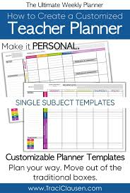 Teacher Weekly Planners How To Customize Your Teacher Planner The Ultimate Weekly Planner
