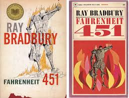 re covered books fahrenheit by ray bradbury published dystopian traits of controlling governments and loss of freedoms